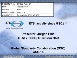 ETSI activity since GSC#14