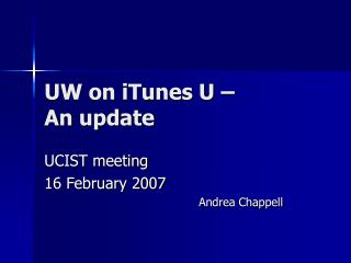 UW on iTunes U � An update