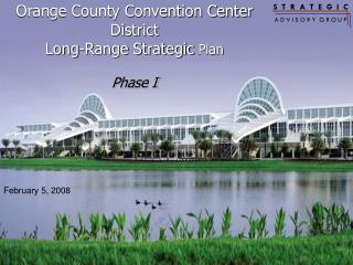 Orange County Convention Center District Long-Range Strategic  Plan Phase I