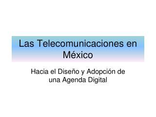 Las Telecomunicaciones en México