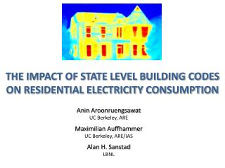 THE IMPACT OF STATE LEVEL BUILDING CODES  ON RESIDENTIAL ELECTRICITY CONSUMPTION