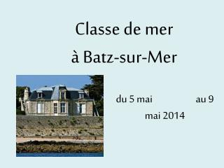 Classe de mer � Batz-sur-Mer