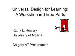 Universal Design for Learning: A Workshop in Three Parts