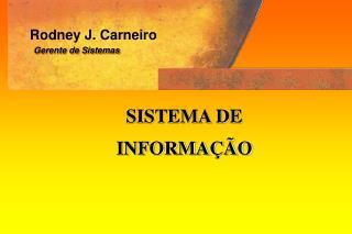 Rodney J. Carneiro