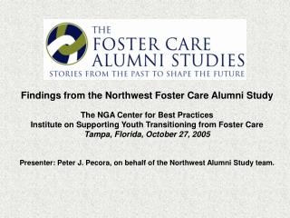 Findings from the Northwest Foster Care Alumni Study