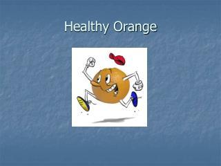 Healthy Orange