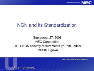 NGN and its  S tandardization