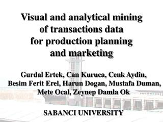 Visual and analytical mining  of transactions data  for production planning  and marketing