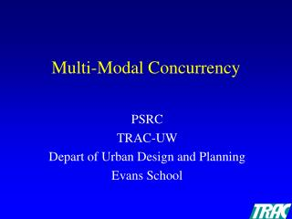 Multi-Modal Concurrency