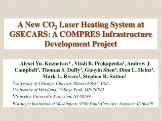 A New CO 2  Laser Heating System at GSECARS: A COMPRES Infrastructure Development Project