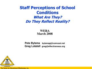 Staff Perceptions of School Conditions What Are They? Do They Reflect Reality?