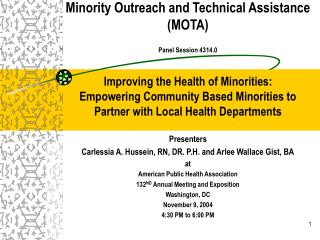 Minority Outreach and Technical Assistance MOTA  Panel Session 4314.0