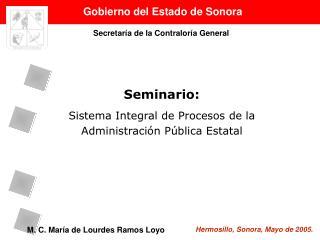 Seminario: Sistema Integral de Procesos de la Administraci�n P�blica Estatal