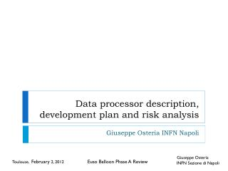 Data processor description, development plan and risk analysis