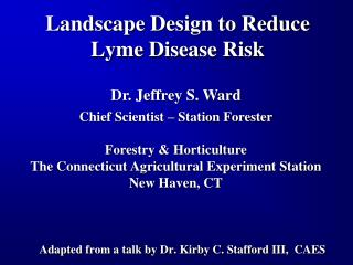 Landscape Design to Reduce Lyme Disease Risk