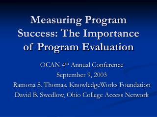 Measuring Program Success: The Importance of Program Evaluation