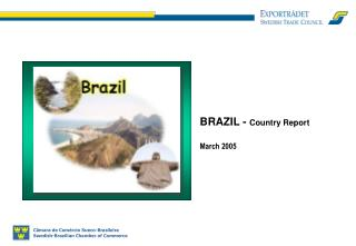 BRAZIL -  Country Report March 2005