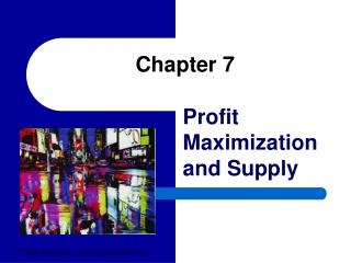 Profit Maximization and Supply