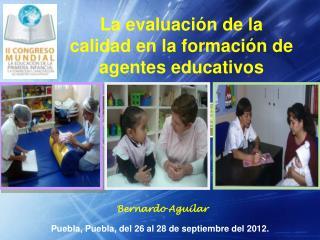 Puebla, Puebla, del 26 al 28 de septiembre del 2012.