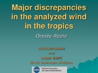 Major discrepancies in the analyzed wind in the tropics