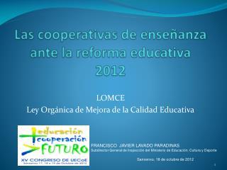 Las cooperativas de enseñanza ante la reforma educativa 2012