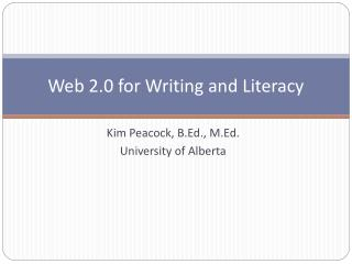 Web 2.0 for Writing and Literacy