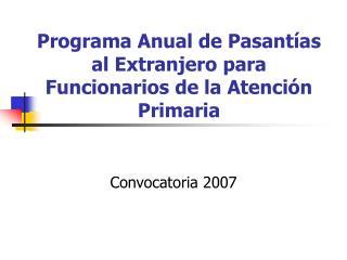Programa Anual de Pasantías al Extranjero para Funcionarios de la Atención Primaria