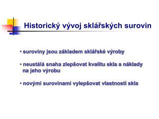 Historický vývoj sklářských surovin