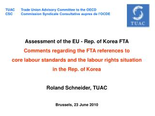 Assessment of the EU - Rep. of Korea FTA Comments regarding the FTA references to