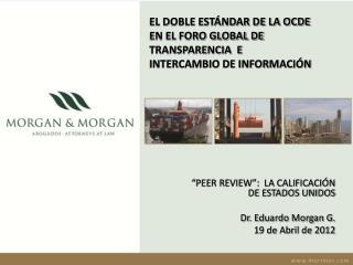 EL DOBLE ESTÁNDAR DE LA OCDE EN EL FORO GLOBAL DE TRANSPARENCIA  E INTERCAMBIO DE INFORMACIÓN