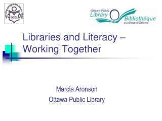 Libraries and Literacy – Working Together