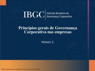 Princípios gerais de Governança Corporativa nas empresas