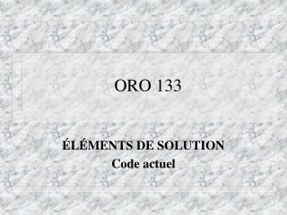 ORO 133