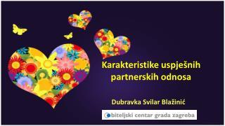 Karakteristike uspješnih partnerskih odnosa