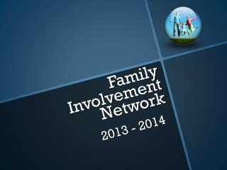 Family Involvement Network