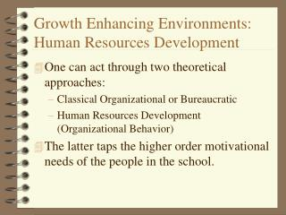 Growth Enhancing Environments: Human Resources Development