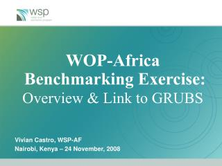 WOP-Africa  Benchmarking Exercise:  Overview & Link to GRUBS