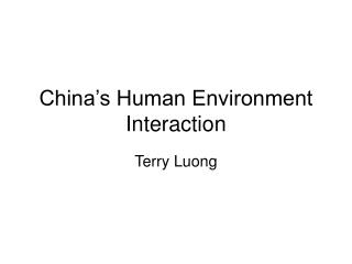 China's Human Environment Interaction