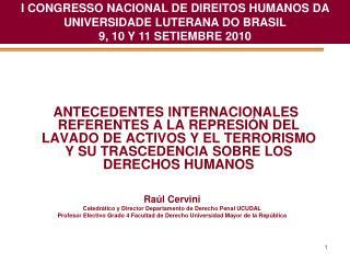 I CONGRESSO NACIONAL DE DIREITOS HUMANOS DA UNIVERSIDADE LUTERANA DO BRASIL