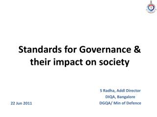 Standards for Governance & their impact on society