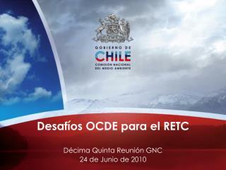 Desafíos OCDE para el RETC