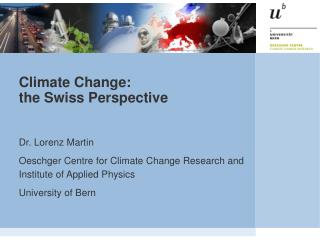 Climate Change: the Swiss Perspective