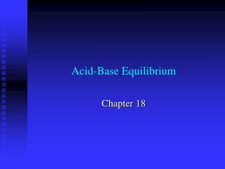 Acid-Base Equilibrium