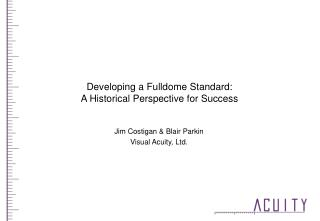 Developing a Fulldome Standard: A Historical Perspective for Success