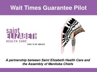 Wait Times Guarantee Pilot