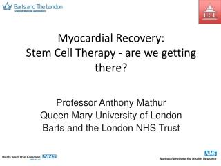 Myocardial Recovery: Stem Cell Therapy - are we getting there