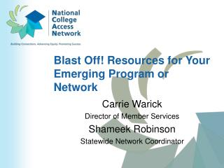 Blast Off! Resources for Your Emerging Program or Network