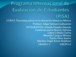 Programa Internacional de Evaluación de Estudiantes (PISA)