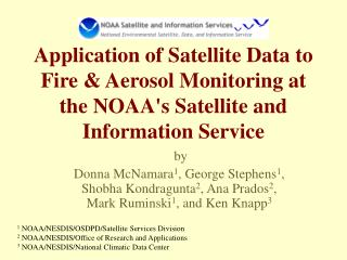 1  NOAA/NESDIS/OSDPD/Satellite Services Division