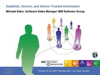 Establish, Govern, and Deliver Trusted Information